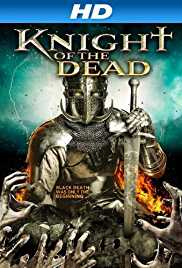 Knight of the Dead (2013) (BluRay) - Hollywood Movies Hindi Dubbed