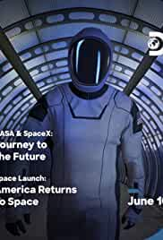 NASA & SpaceX Journey to the Future (2020) (WebRip)
