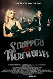 Strippers vs Werewolves (2012) (BluRay)