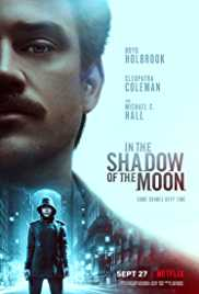 In the Shadow of the Moon (2019) (WEB-DL Rip)